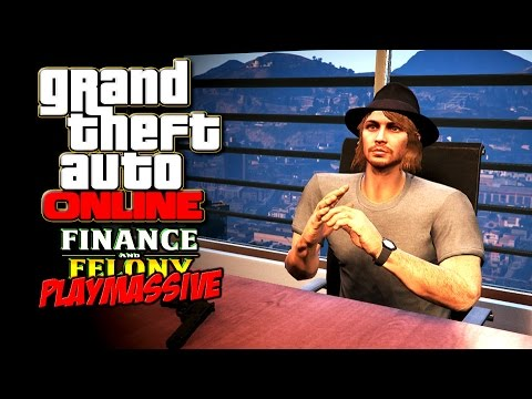 GTA 5 ONLINE FINANCE AND FELONY UPDATE - Sarazar gründet Playmassive