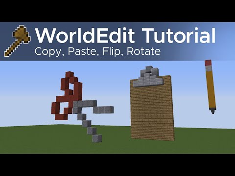WorldEdit Guide #2 - Copy, Paste, Flip, Rotate (Using The Clipboard)
