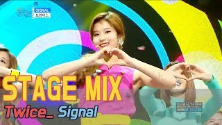 [60FPS]TWICE - SIGNAL 교차편집(Stage Mix) @Show music core