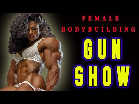 FEMALE BODYBUILDING – GUN SHOW