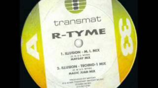 R-Tyme - Illusion (Techno-1 Mix) (1989)