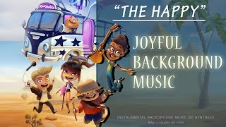 THE HAPPY / Joyful Background Music For Videos & Presentations / Kids instrumental music by Synthezx