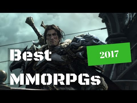 Best MMORPGs 2017 - The Top MMORPGs To Play This Year