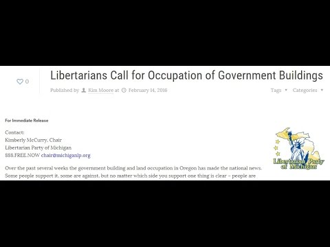 Michigan Libertarian Chair Calling for Occupation of Government Buildings