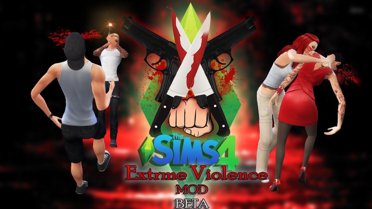 The Sims 4 Extreme Violence MOD Beta V 1 2 YouTube