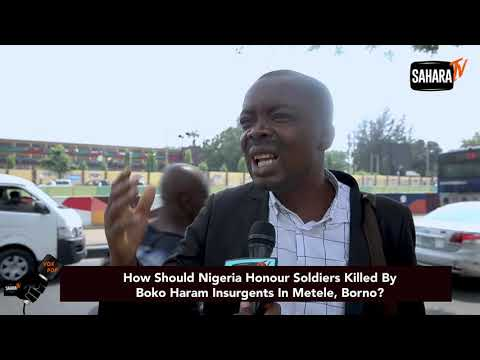 How Should Nigeria Honour Soldiers Killed By Boko Haram Insurgents?