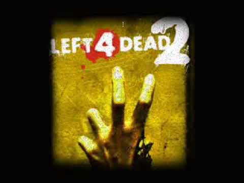 Left 4 Dead 2 Soundtrack - 'Re: Your Brains'