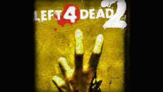 Left 4 Dead 2 Soundtrack - 'Re: Your Brains'