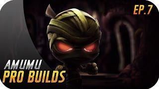 PRO BUILDS | EP 7 | AMUMU | Demasiado DAÑO para ser Tanque !!