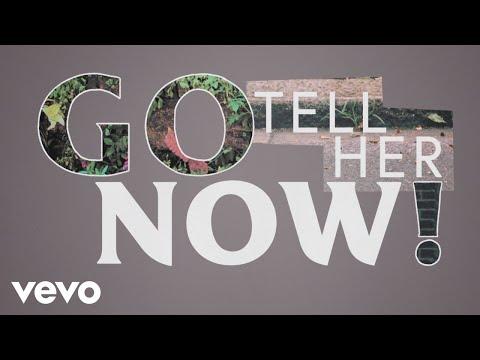 Tom Odell - Go Tell Her Now Lyric