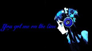 On the line Julian Perretta NightCore Remix [Lyrics]