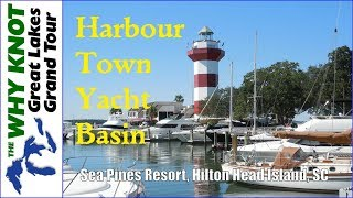 Harbour Town At Hilton Head For That Posh Boating Resort Experience