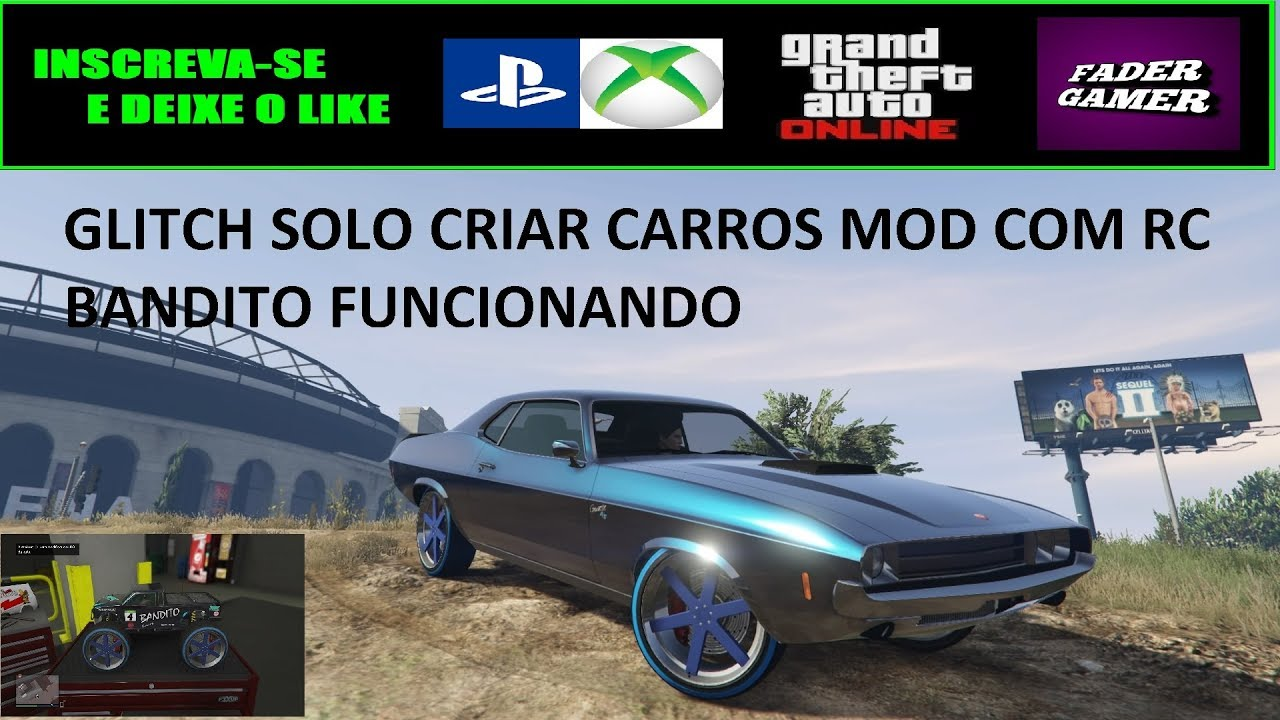 Gta Online Glitch SOLO Criar carros MOD PS4 Xbox One