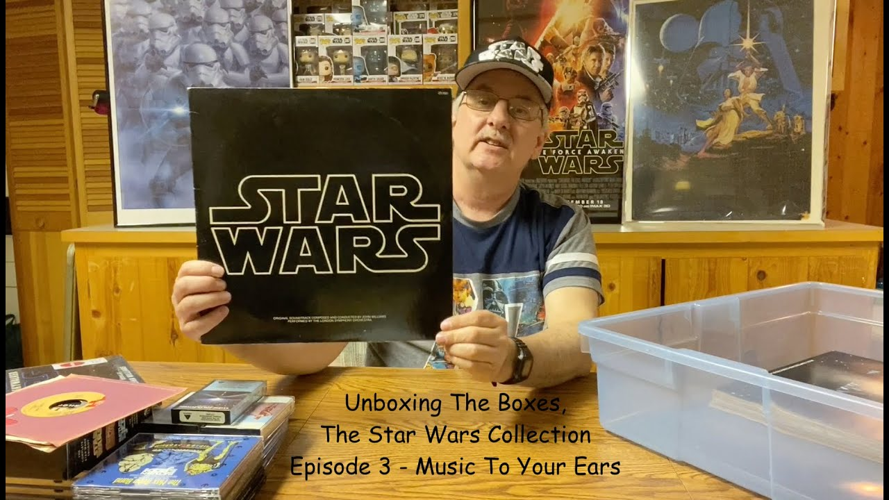 Unboxing The Boxes: The Star Wars Collection. Episode 3. Music To Your Ears.