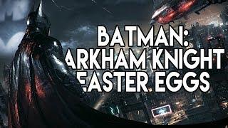 All Batman: Arkham Knight Easter Eggs & Secrets - Episode 1