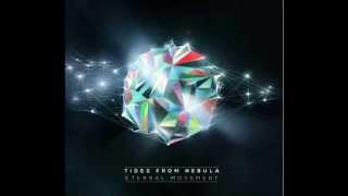 Tides From Nebula - Satori (Eternal Movement 2013)