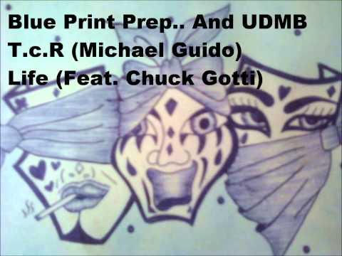 Life (Feat. Chuck Gotti)