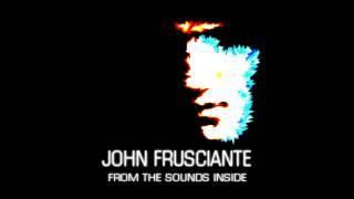 John Frusciante - From The Sounds Inside [Full Album]