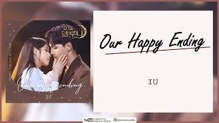 IU - Our Happy Ending (OST Hotel Del Luna SPECIAL Part) Easy Lyrics + Indo Sub by GOMAWO