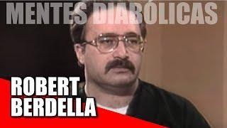 ROBERT BERDELLA - O açougueiro do Kansas