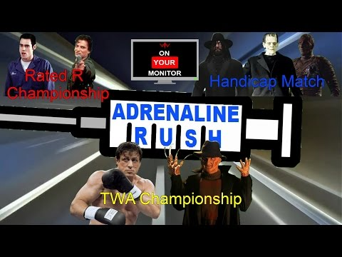TWA Season 5 On Your Monitor: Adrenaline Rush