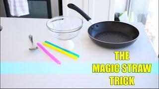 The Magic Straw TRICK!
