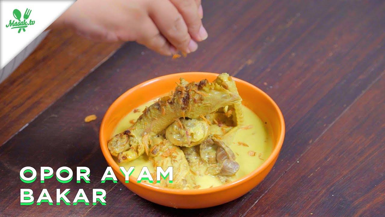 Opor Ayam Bakar