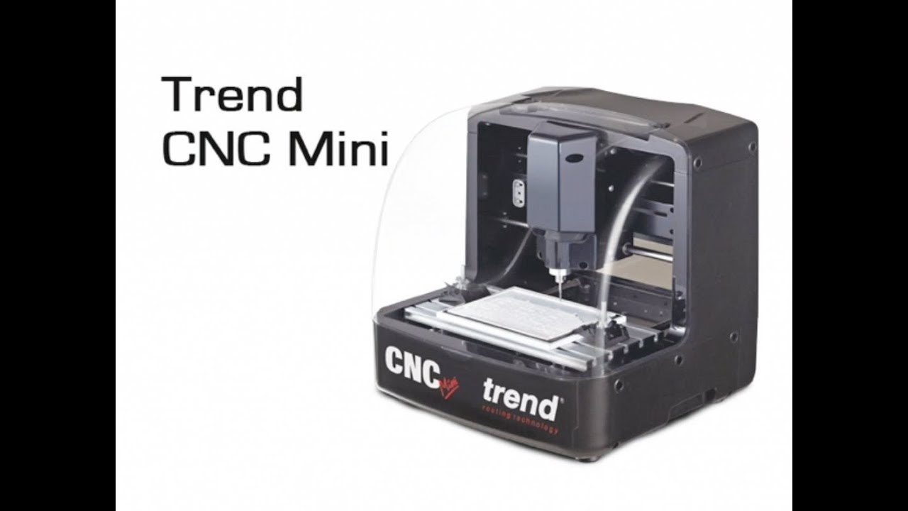 Trend Cnc Mini Overview Of The Machine And Software