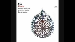 NES – Ahlam (2018 - Album)