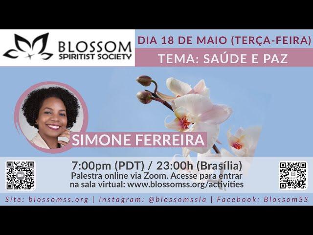 BSSLA | 2021.05.18 | Simone Ferreira:  Saúde e Paz