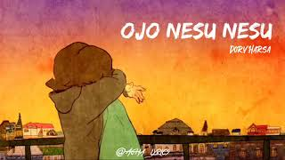 Ojo Nesu Nesu - Dory Harsa (Lyrics Video & Terjemahan)