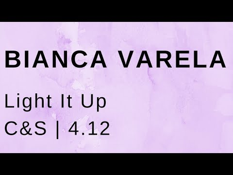 Bianca Varela Light It Up (C&S)