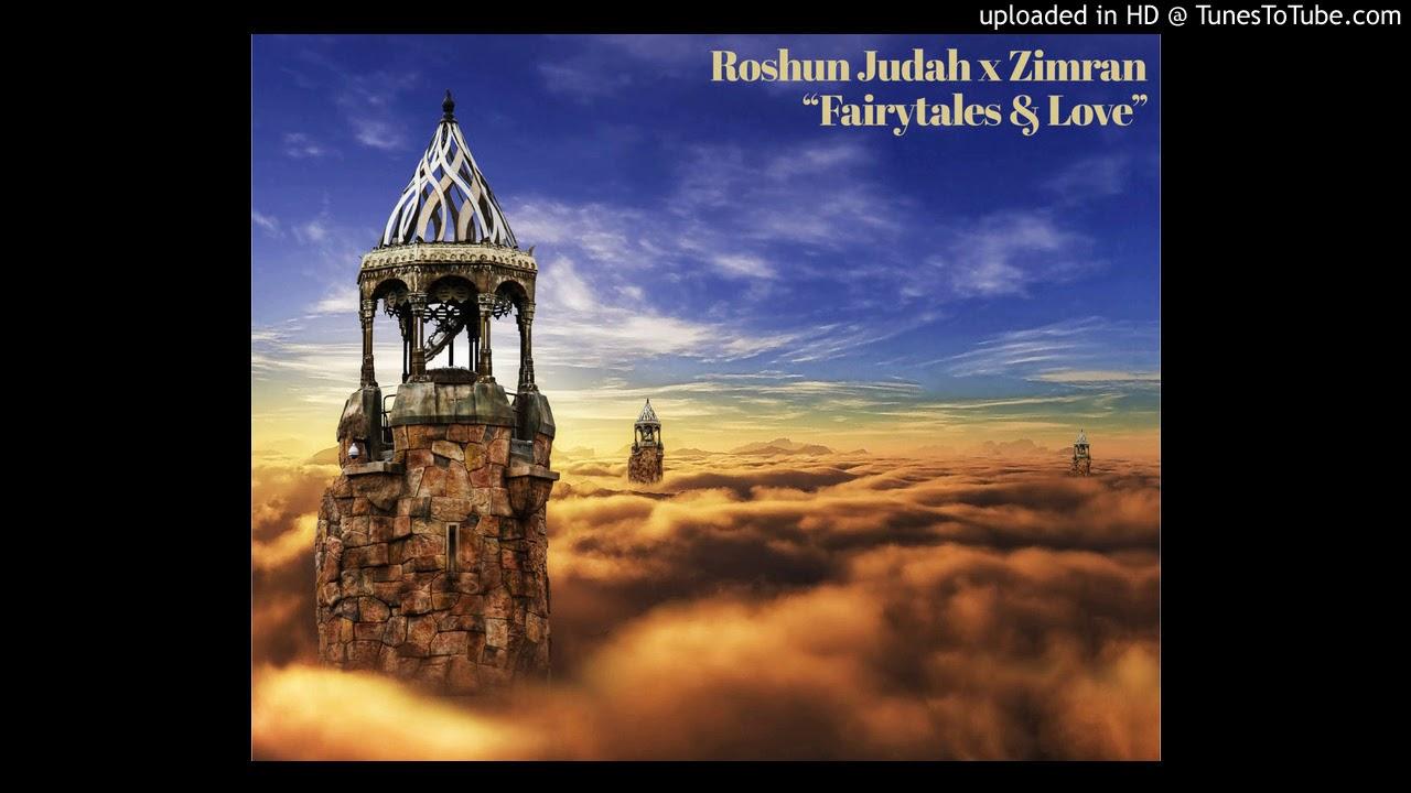 """""""Fairytales & Love""""  - by Roshun Judah x Zimran  (Hebrew Israelite Music Genre)"""