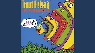 Watch Trout Fishing In America My Best Day video