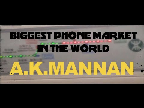 BIGGEST MOBILE PHONE MARKET IN THE WORLD |CHINA|