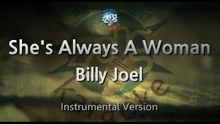 Billy Joel-She's Always A Woman (MR) (Karaoke Version) [ZZang KARAOKE]