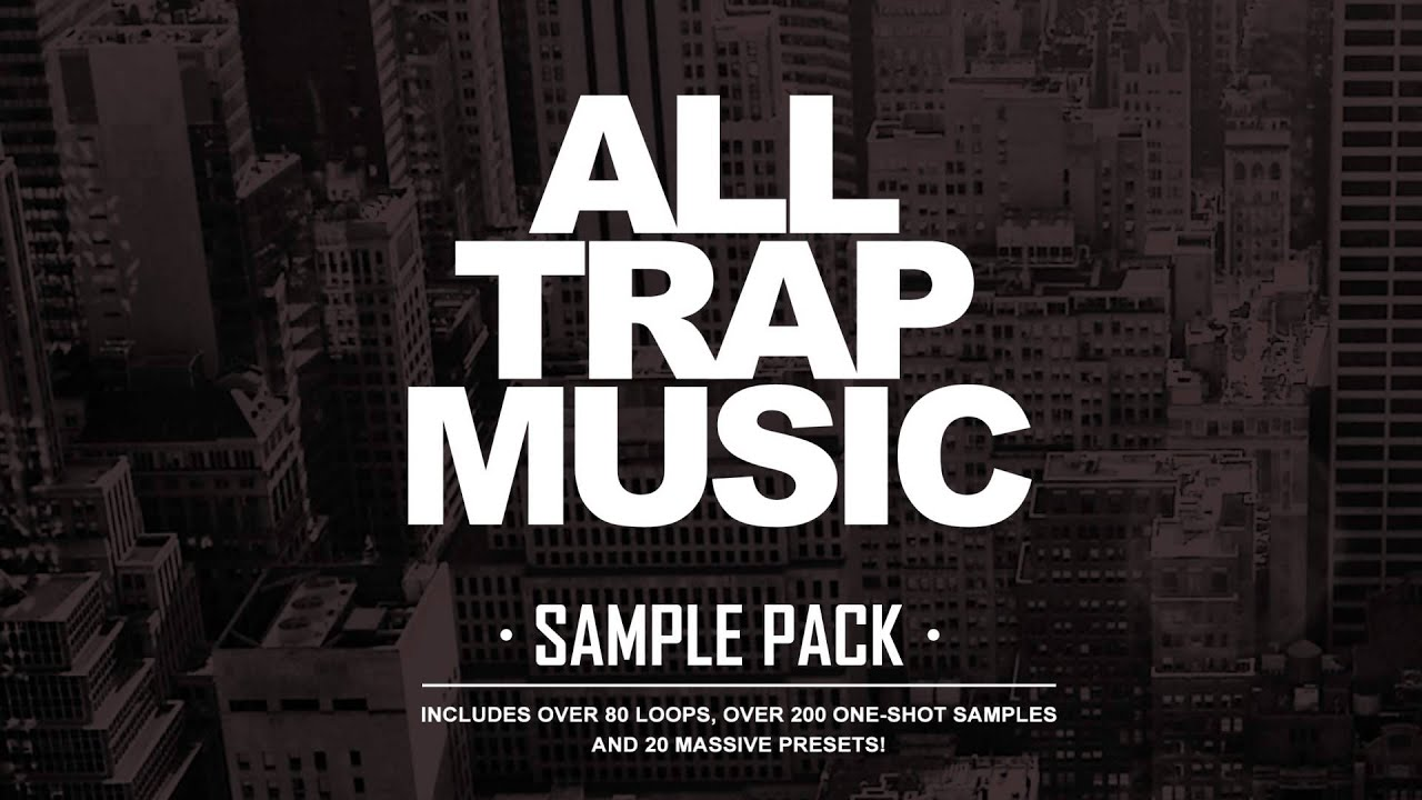 All Trap Music Sample Pack [OUT NOW!] - YouTube
