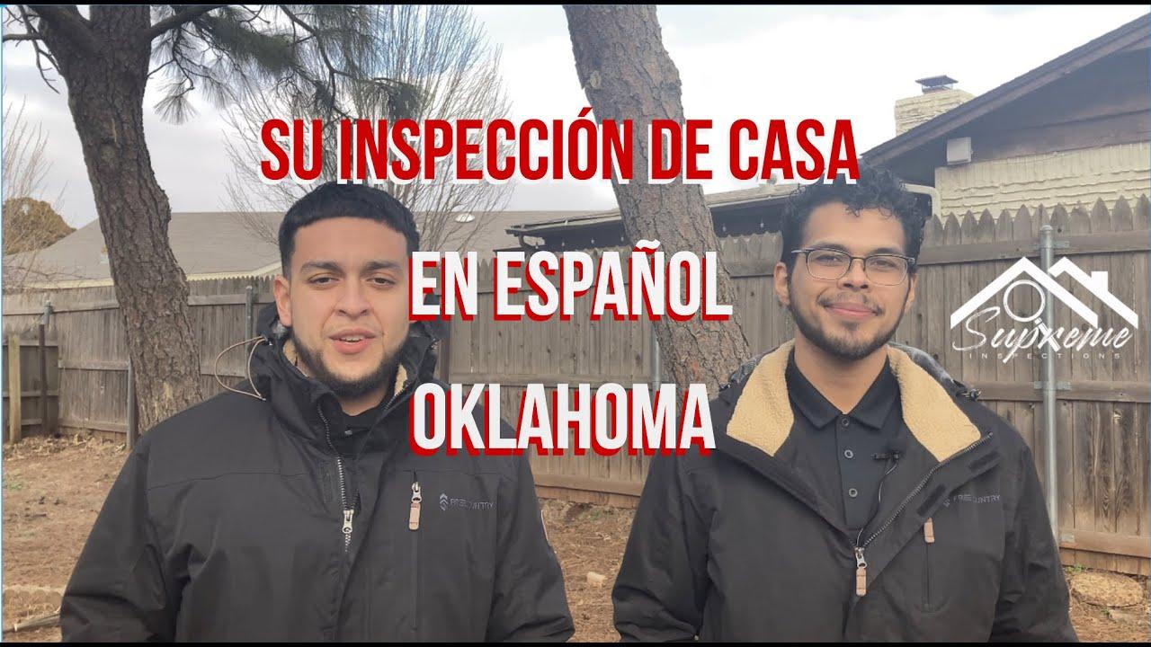 Spanish-Speaking Bilingual Inspectors in Oklahoma! | Su Inspección De Casa (En Español)