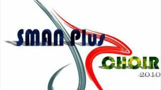 Mars SMAN Plus Provinsi Riau (by: SMAN Plus Choir)