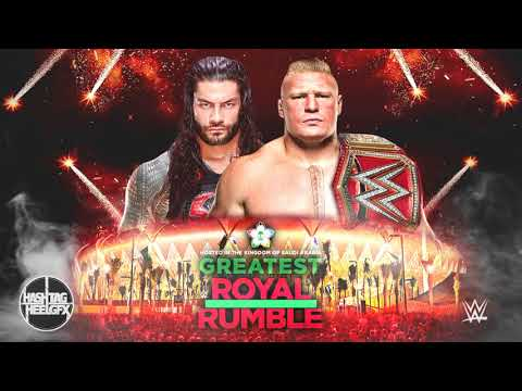 2018: WWE Greatest Royal Rumble Official Theme Song -