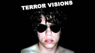 Terror Visions - Endless Tunnel