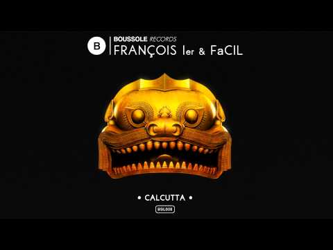 François Ier & FaCil - Calcutta [BSL008]