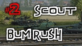 World of Tanks || SCOUT BUM RUSH #2