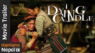 New Nepali Movie DYING CANDLE First Trailer 2017 | Srijana Subba, Lakpa Singi Tamang, Saugat Malla
