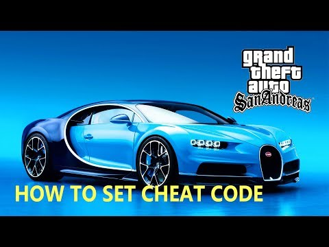 GTA San Andreas | How To Set CHEAT CODE [ Bugatti CHIRON ]
