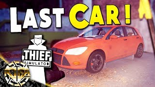 STEALING THE LAST CAR : Thief Simulator Gameplay : EP 11