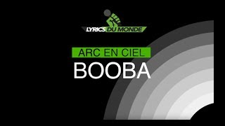Booba - Arc-en-ciel (Paroles-Lyrics)