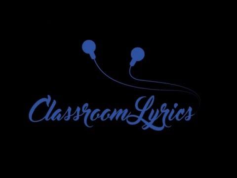 Classroom Lyrics Introduction Video