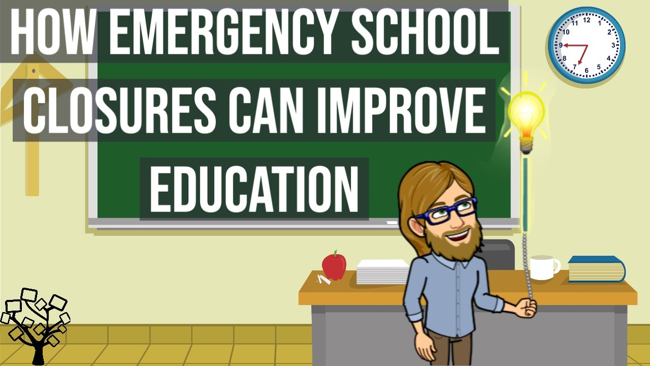 How Emergency School Closures Can Improve Education