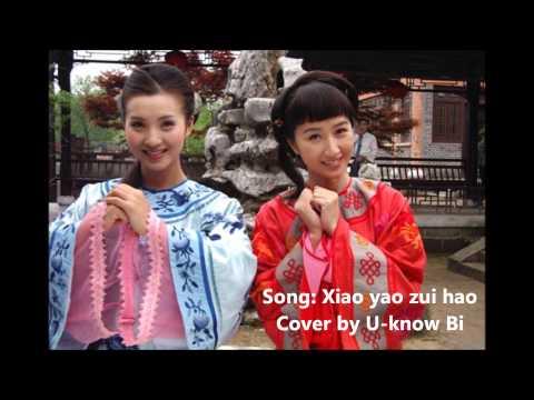 [Cover] - Xiao yao zui hao / Tiêu dao tuyệt hảo (Như ý cát tường OST) - Uknow Bi